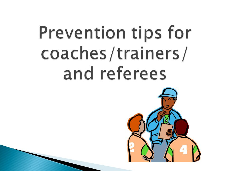 Prevention tips for coaches/trainers/ and referees