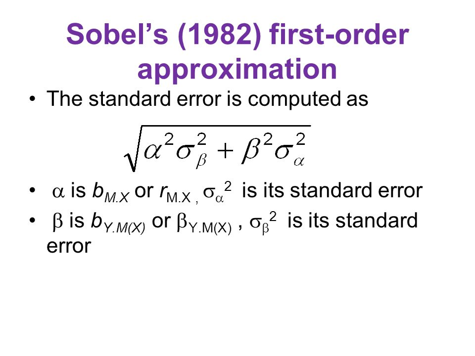 Sobel's (1982) first-order approximation