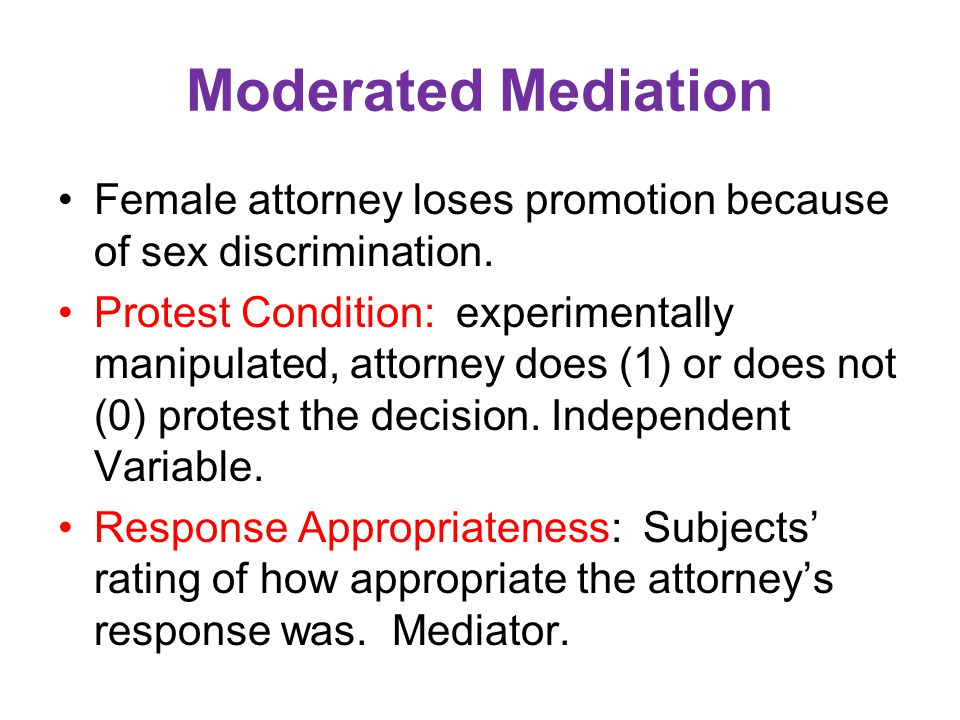 Moderated Mediation Female attorney loses promotion because of sex discrimination.