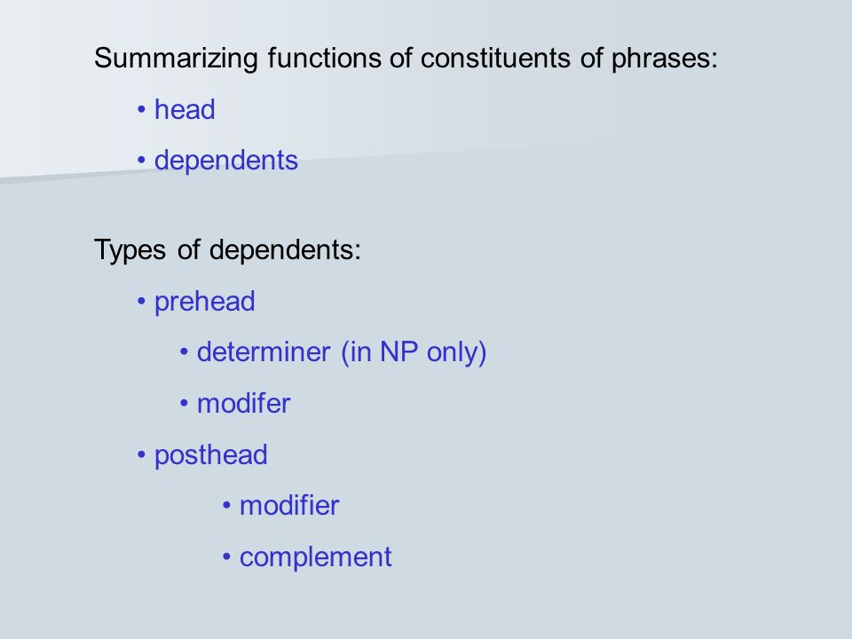 Summarizing functions of constituents of phrases: