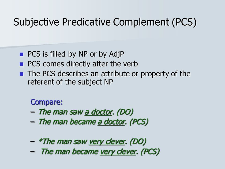 Subjective Predicative Complement (PCS)