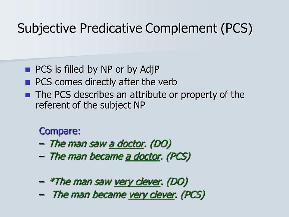 Subjective Predicative Complement (PCS)
