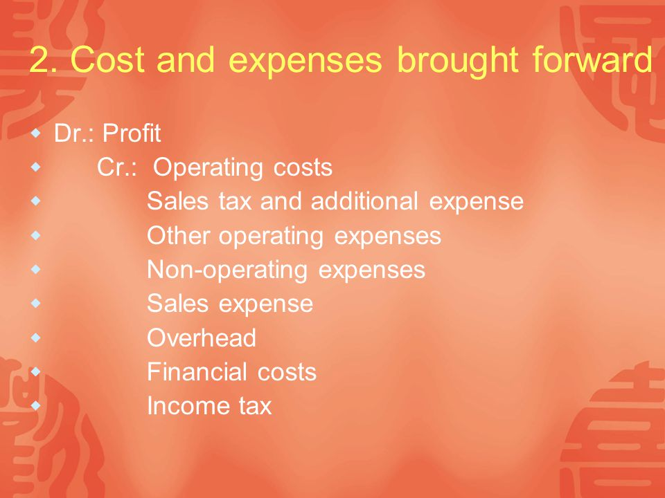 2. Cost and expenses brought forward