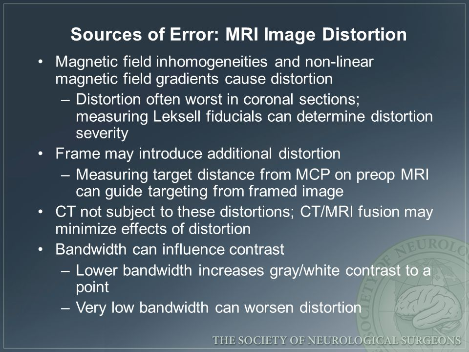 Sources of Error: MRI Image Distortion