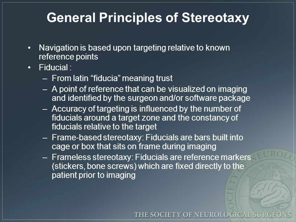 General Principles of Stereotaxy