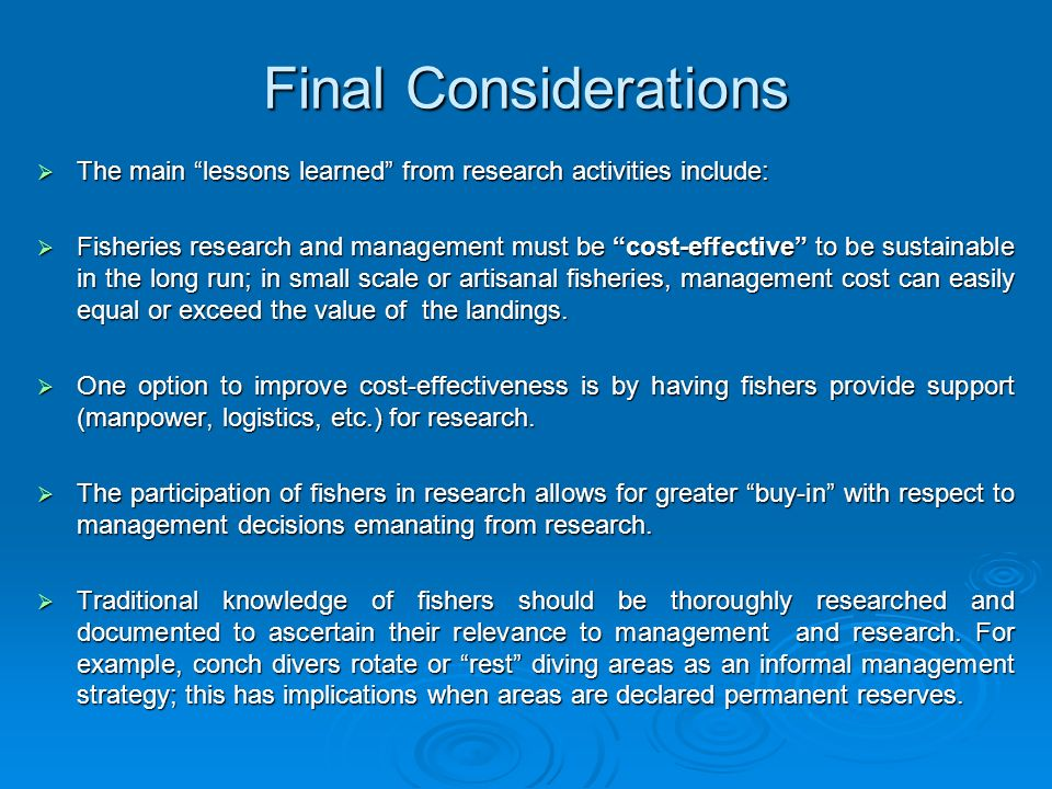Final Considerations The main lessons learned from research activities include: