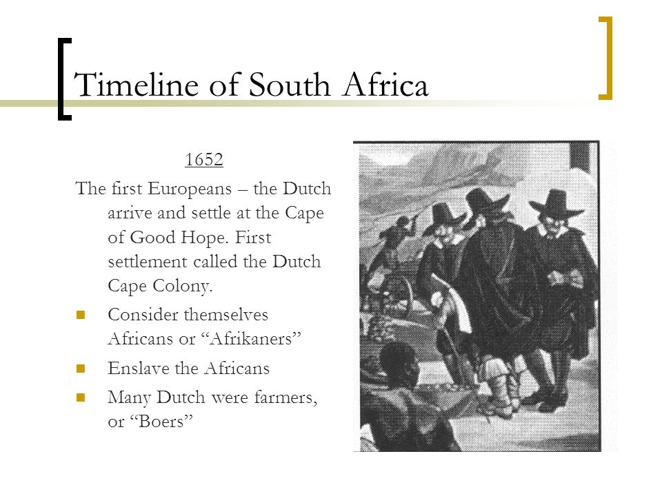 an analysis of south africa settled by dutch Maps of africa links not including south africa the creoles are descendants of freed jamaican slaves who were settled in the freetown area in the.