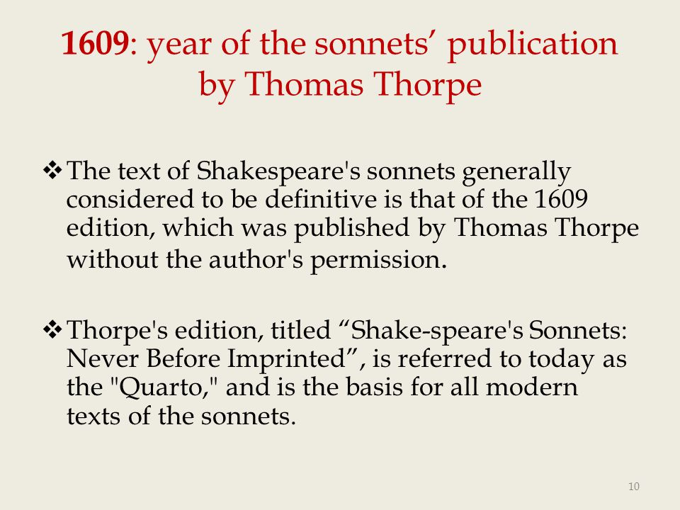 1609: year of the sonnets' publication by Thomas Thorpe