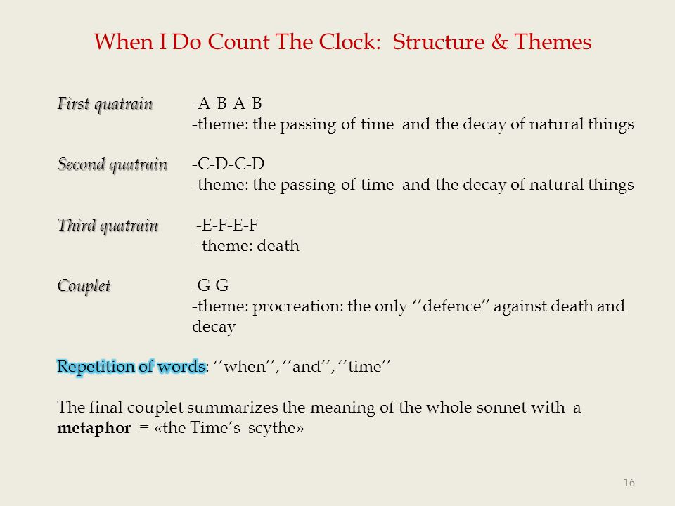 When I Do Count The Clock: Structure & Themes
