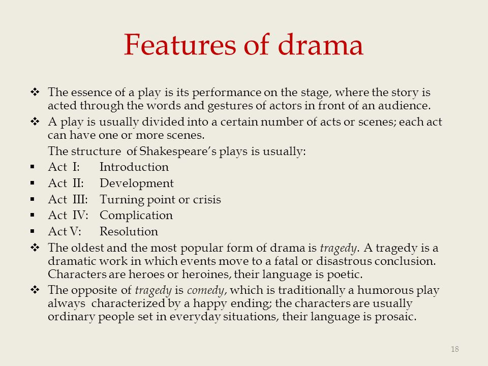 Features of drama