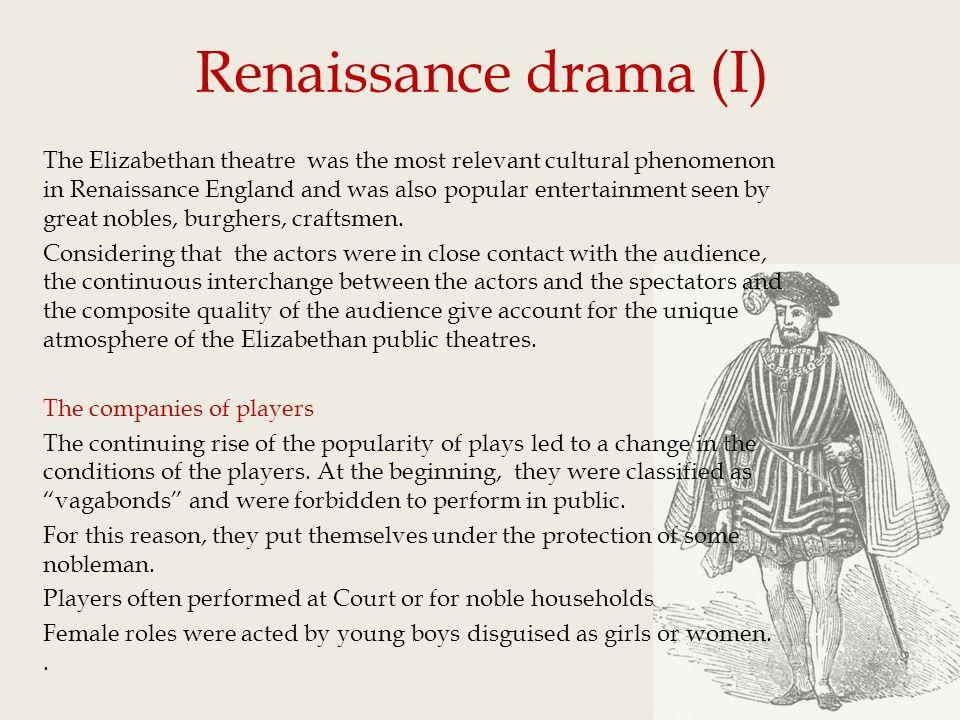 Renaissance drama (I)
