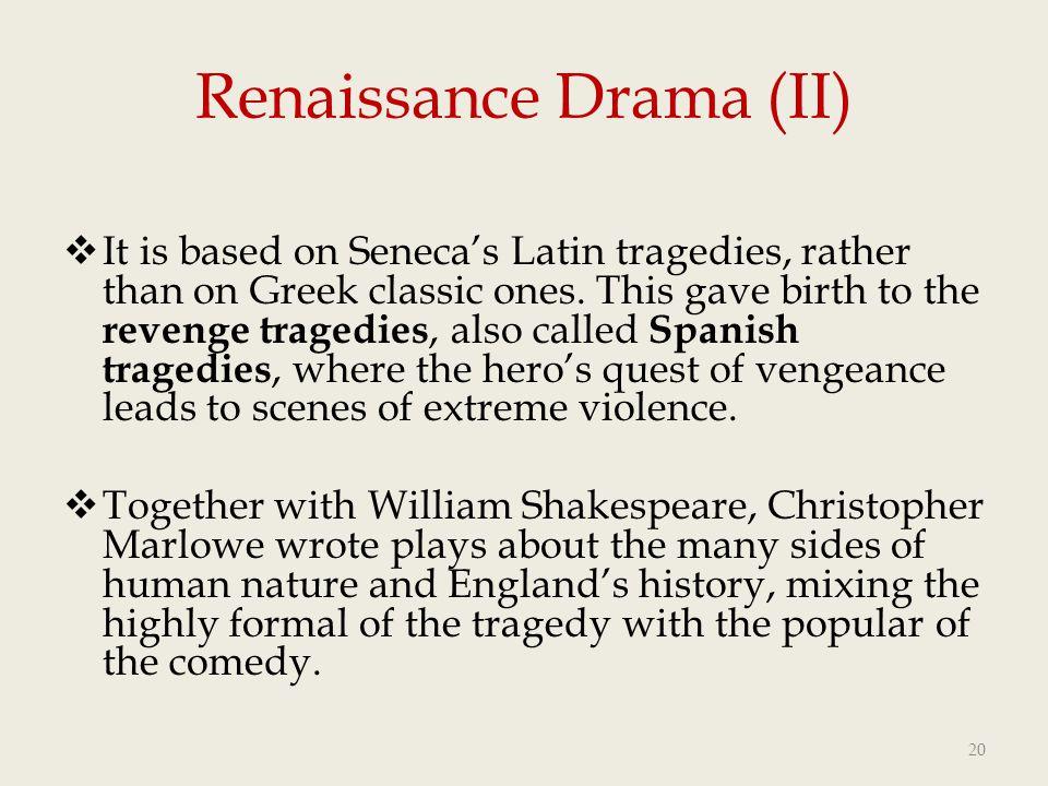 Renaissance Drama (II)