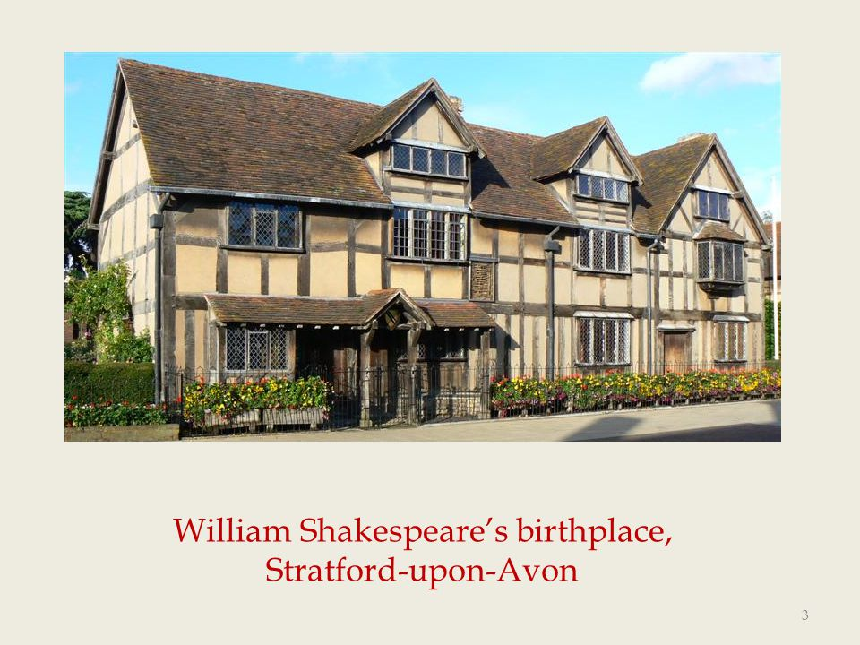 William Shakespeare's birthplace, Stratford-upon-Avon