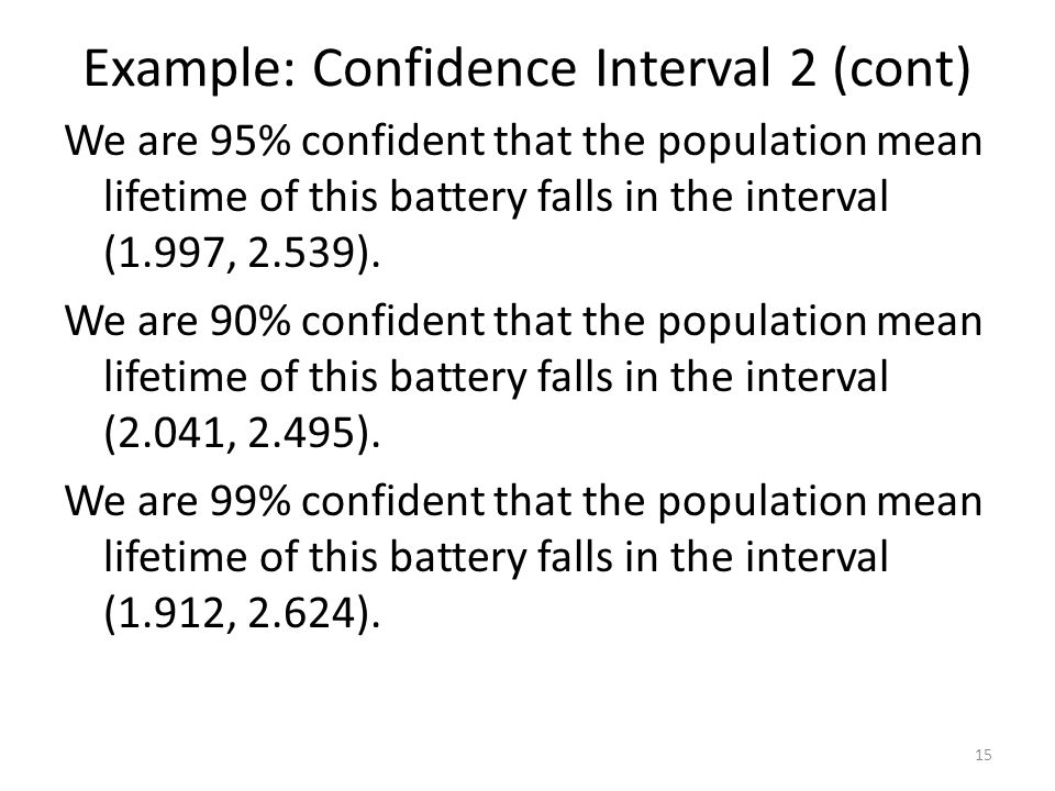 Example: Confidence Interval 2 (cont)
