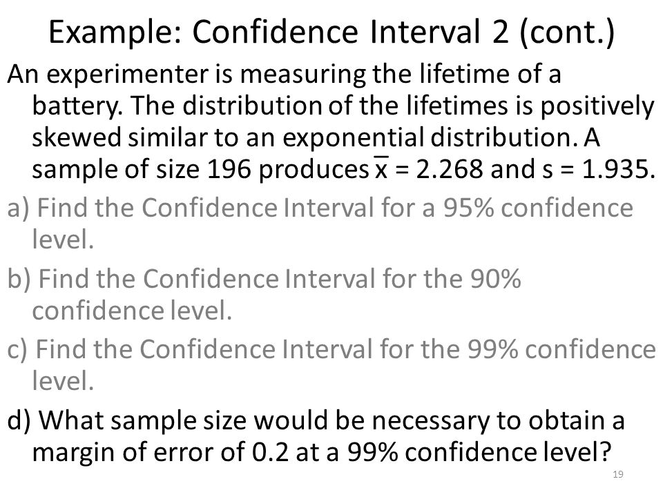 Example: Confidence Interval 2 (cont.)
