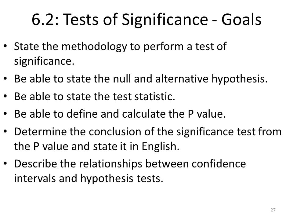 6.2: Tests of Significance - Goals