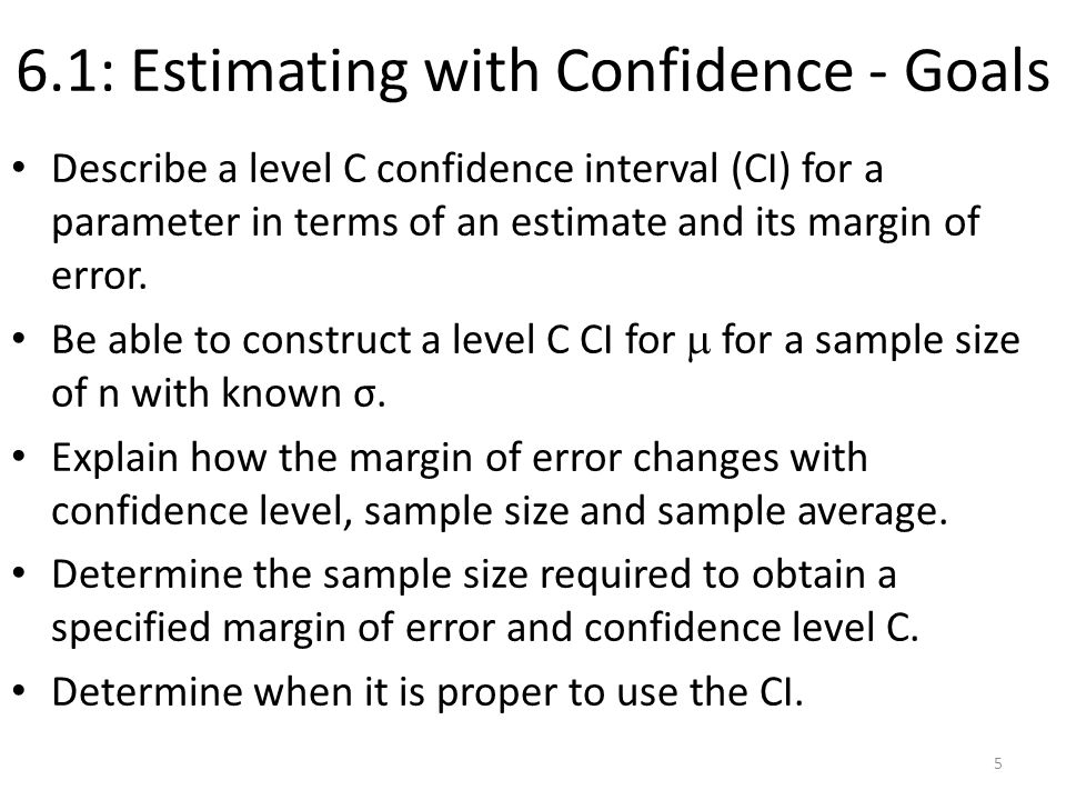 6.1: Estimating with Confidence - Goals