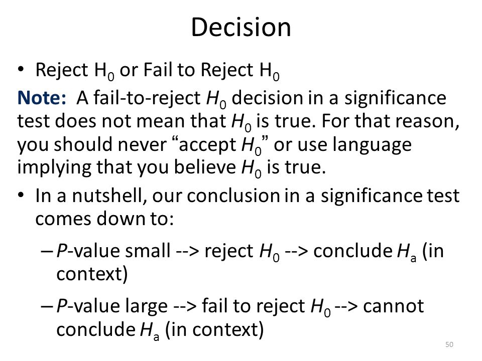 Decision Reject H0 or Fail to Reject H0