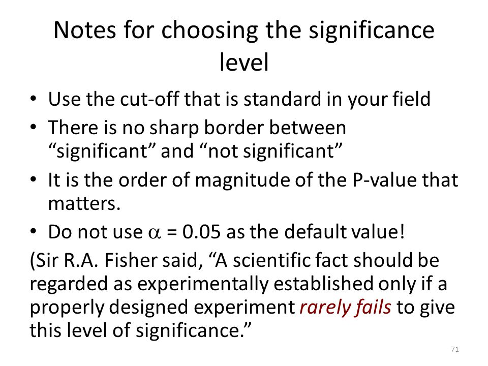 Notes for choosing the significance level