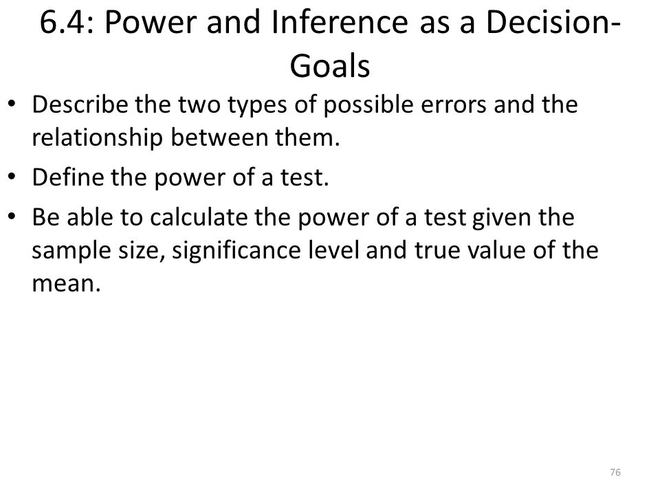 6.4: Power and Inference as a Decision- Goals