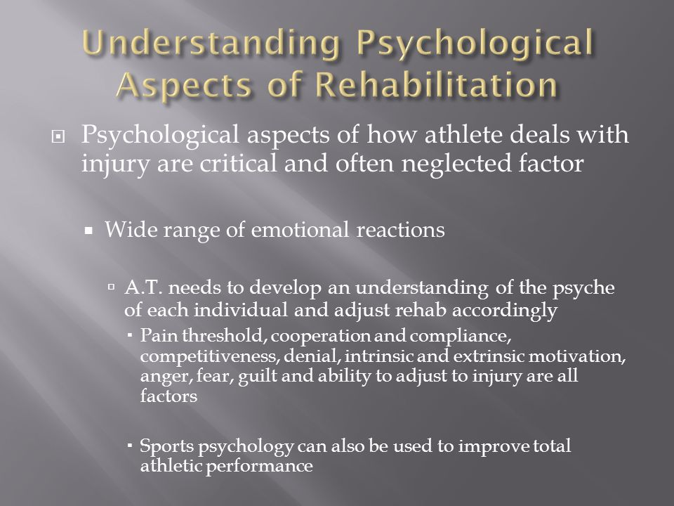 Understanding Psychological Aspects of Rehabilitation