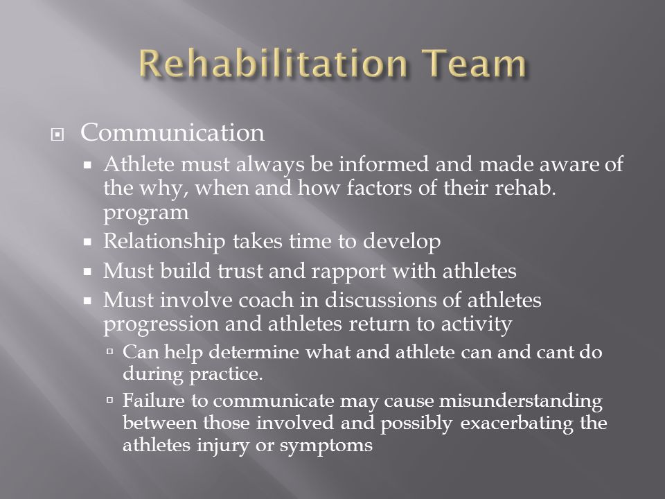 Rehabilitation Team Communication