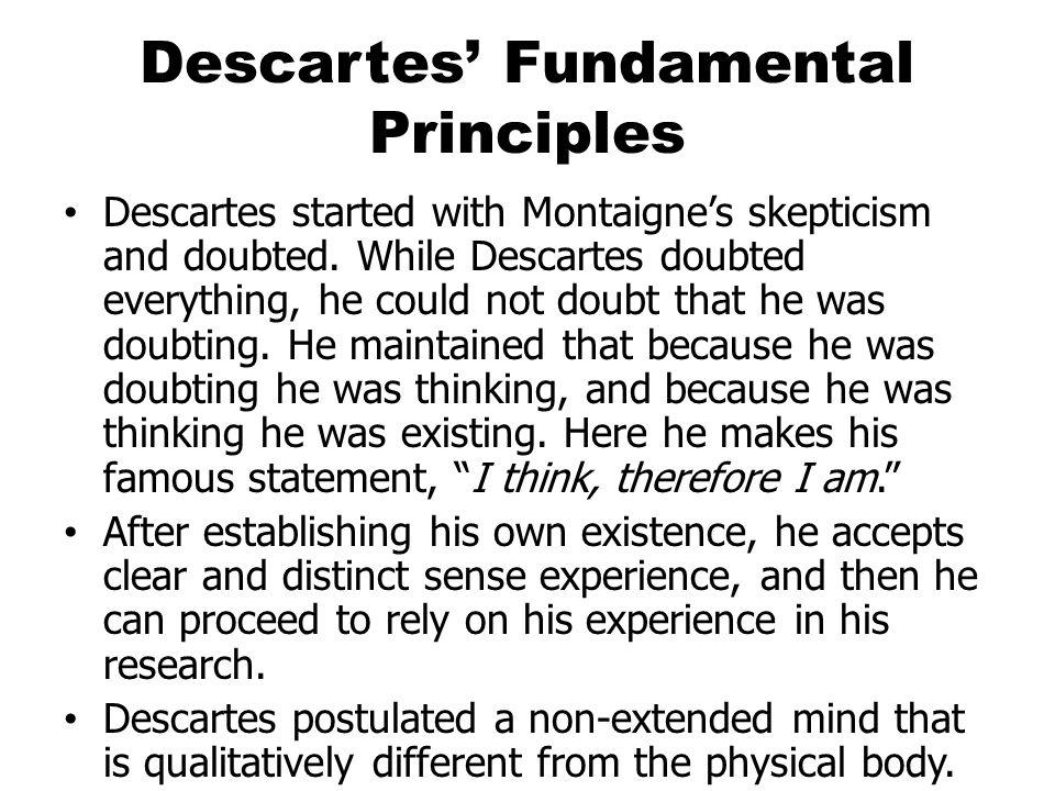 Descartes' Fundamental Principles