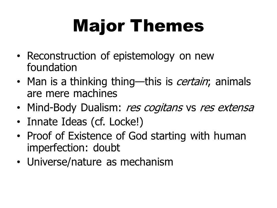 Major Themes Reconstruction of epistemology on new foundation