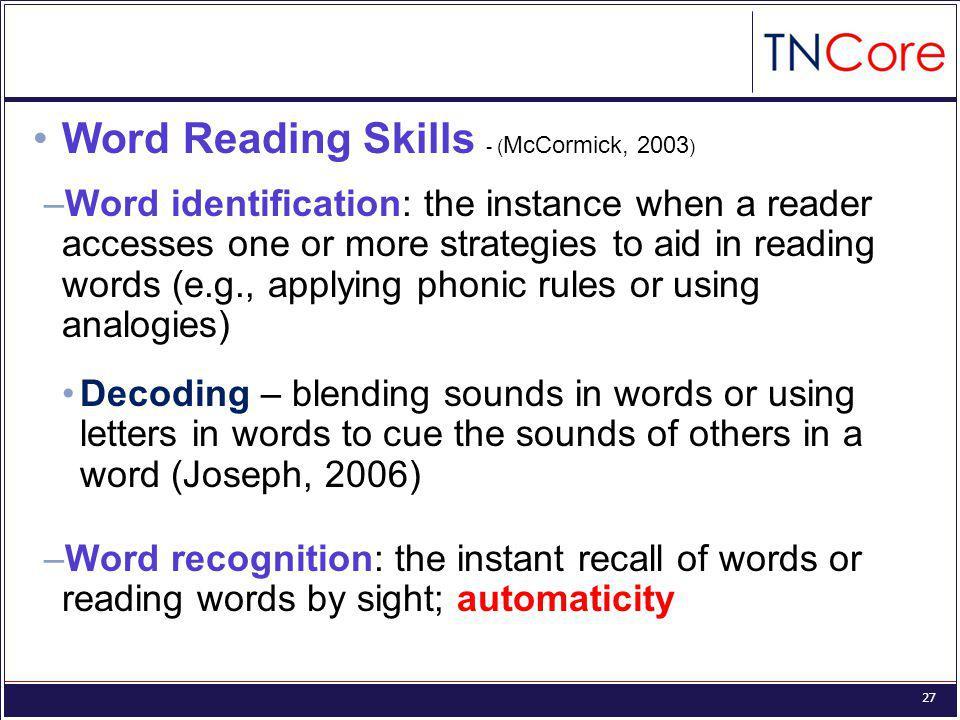 Word Reading Skills - (McCormick, 2003)