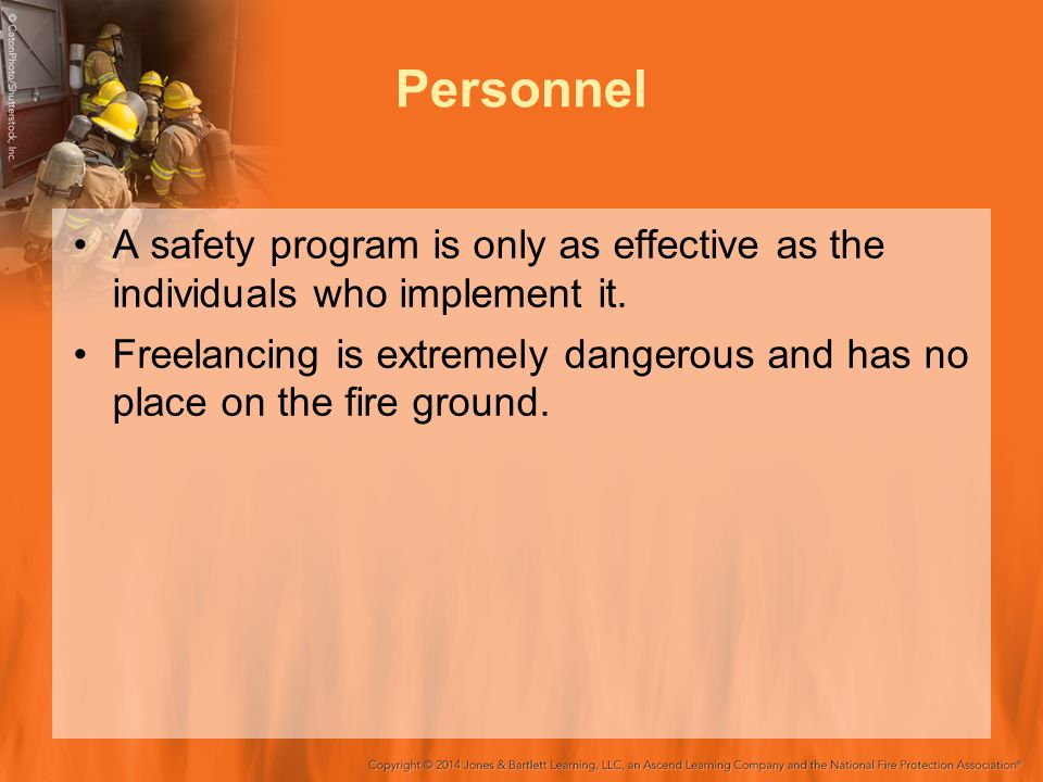 Personnel A safety program is only as effective as the individuals who implement it.