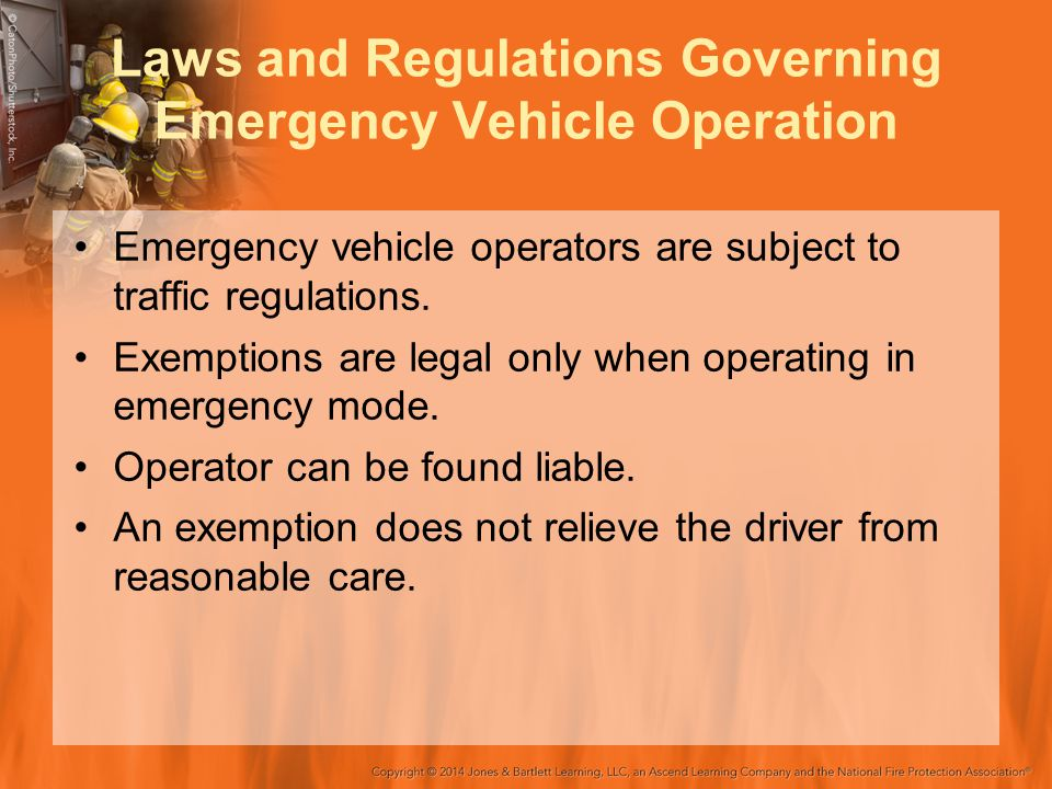 Laws and Regulations Governing Emergency Vehicle Operation