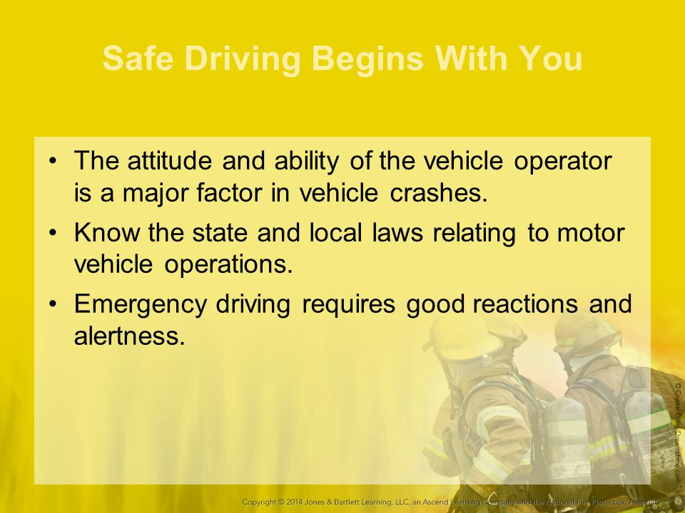 Safe Driving Begins With You