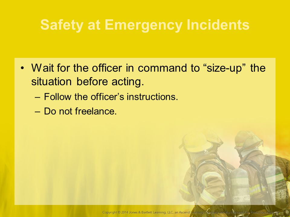 Safety at Emergency Incidents