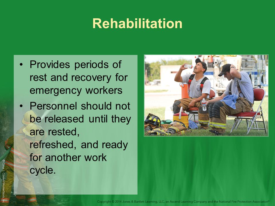 Rehabilitation Provides periods of rest and recovery for emergency workers.