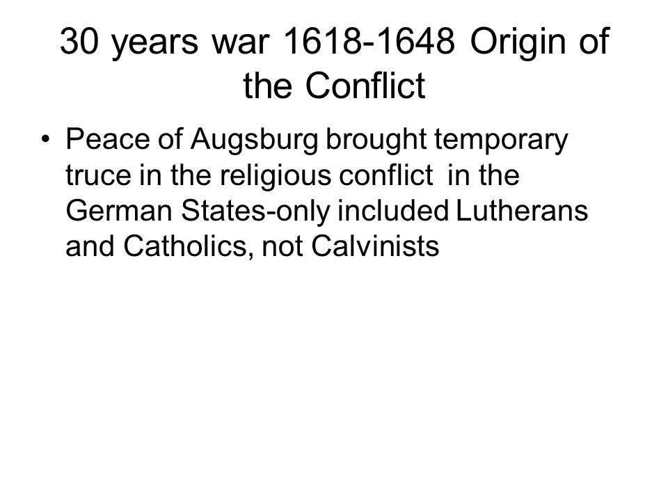 30 years war 1618-1648 Origin of the Conflict