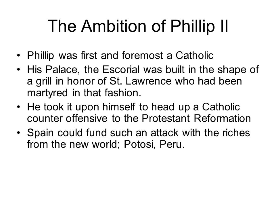 The Ambition of Phillip II
