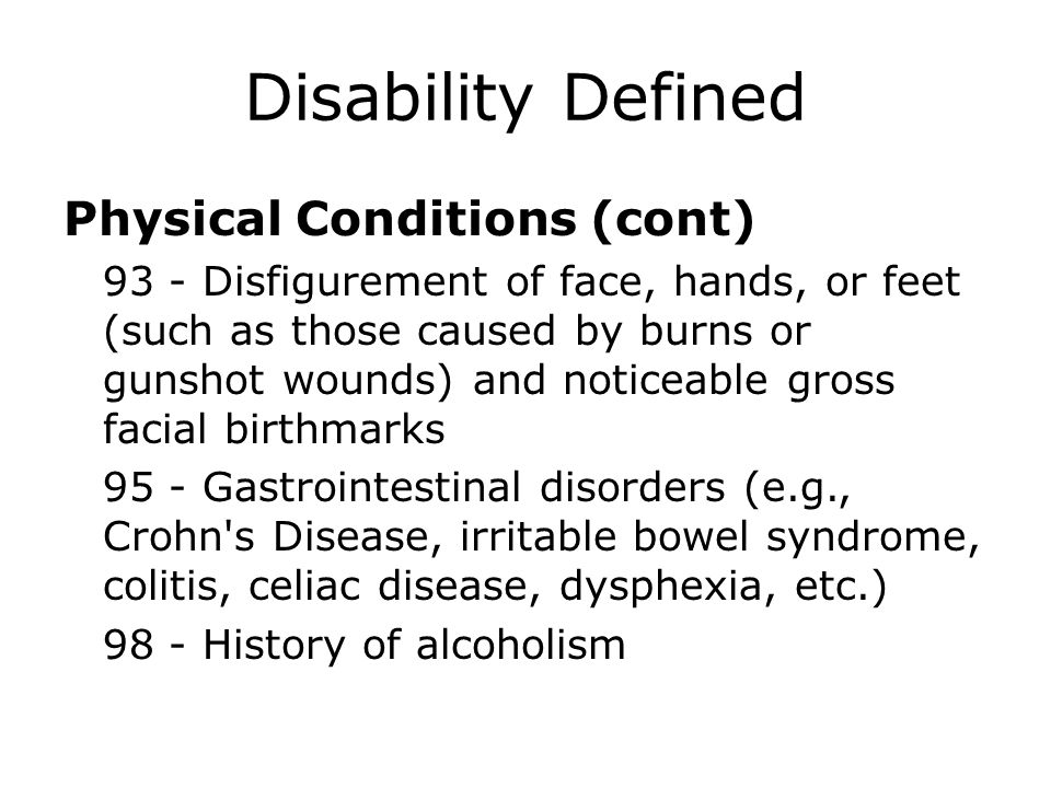 Disability Defined Physical Conditions (cont)