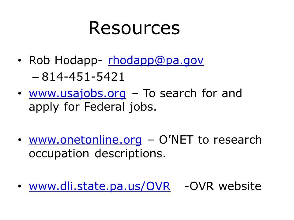 Resources Rob Hodapp- rhodapp@pa.gov 814-451-5421