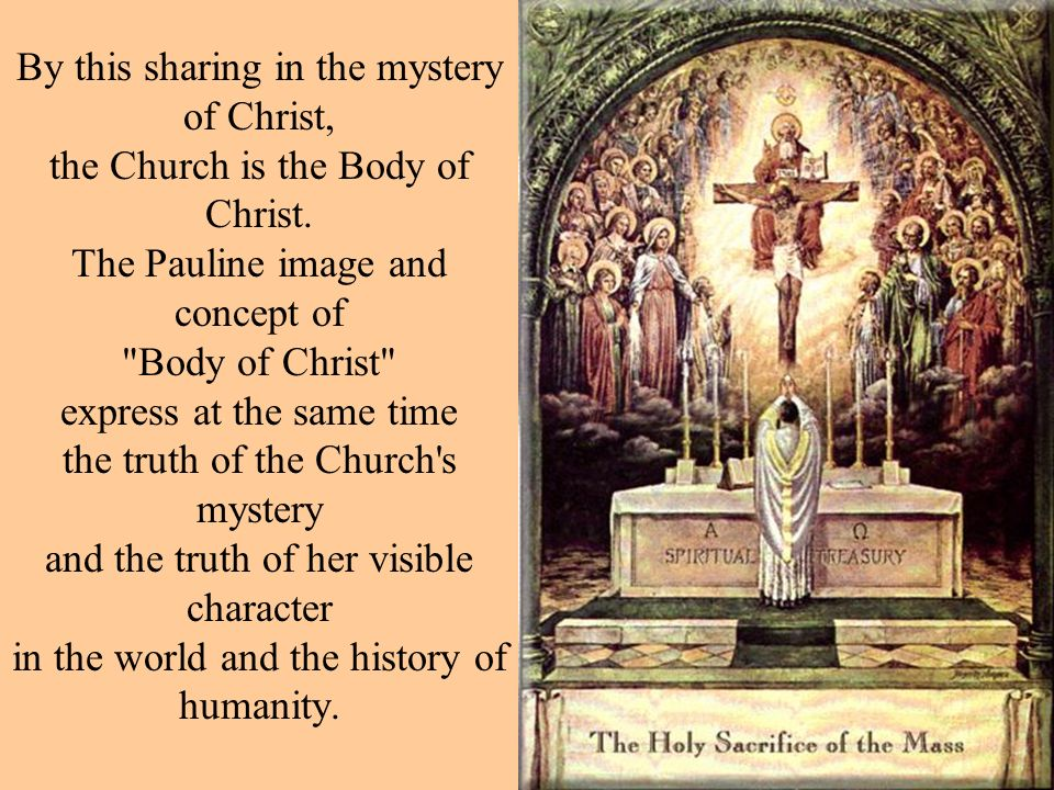 By this sharing in the mystery of Christ,