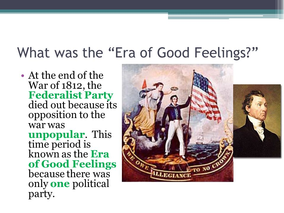 What was the Era of Good Feelings