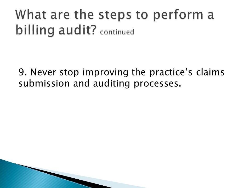 What are the steps to perform a billing audit continued