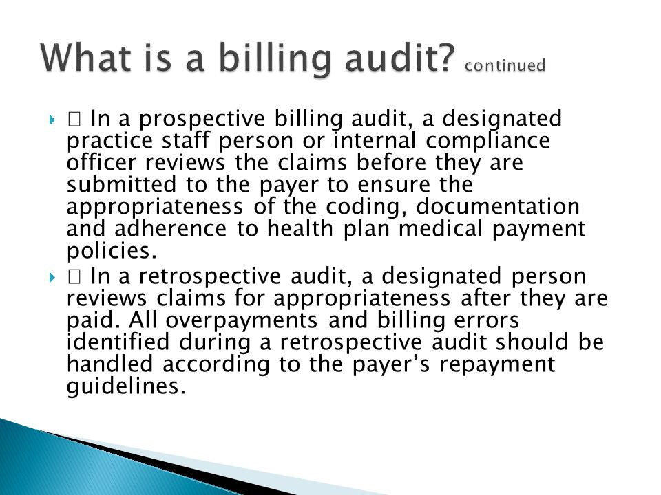 What is a billing audit continued