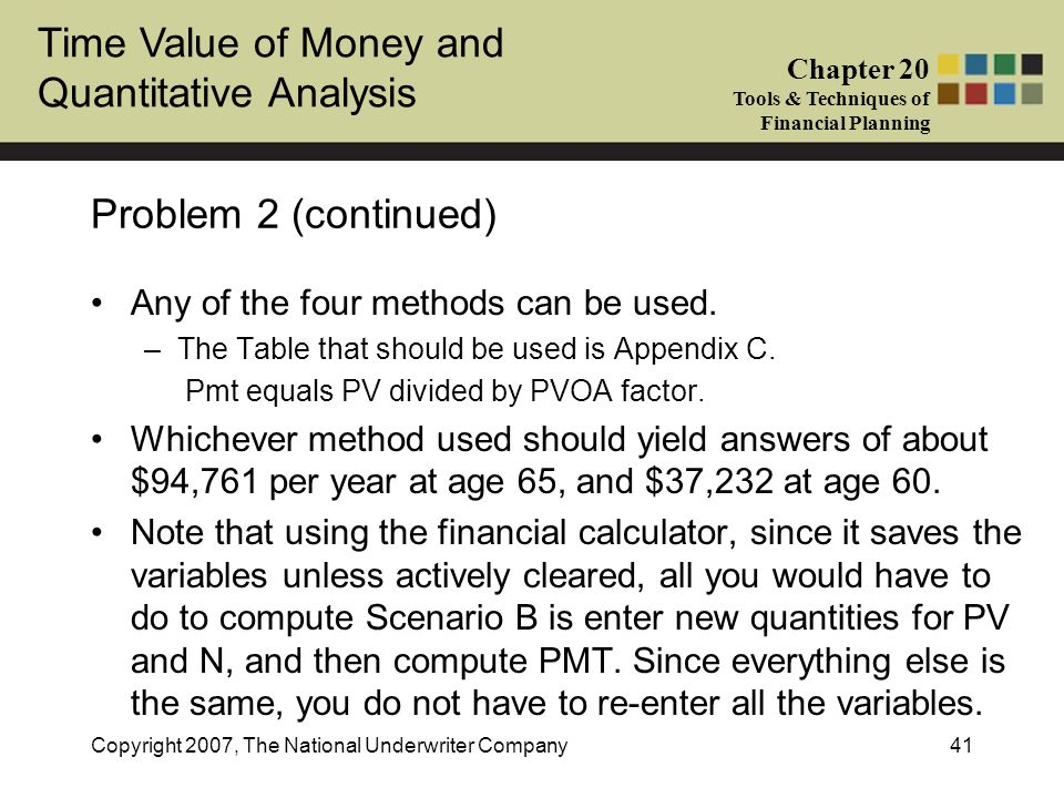 Problem 2 (continued) Any of the four methods can be used.