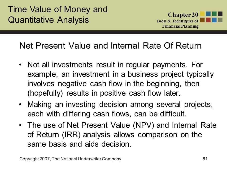 Net Present Value and Internal Rate Of Return
