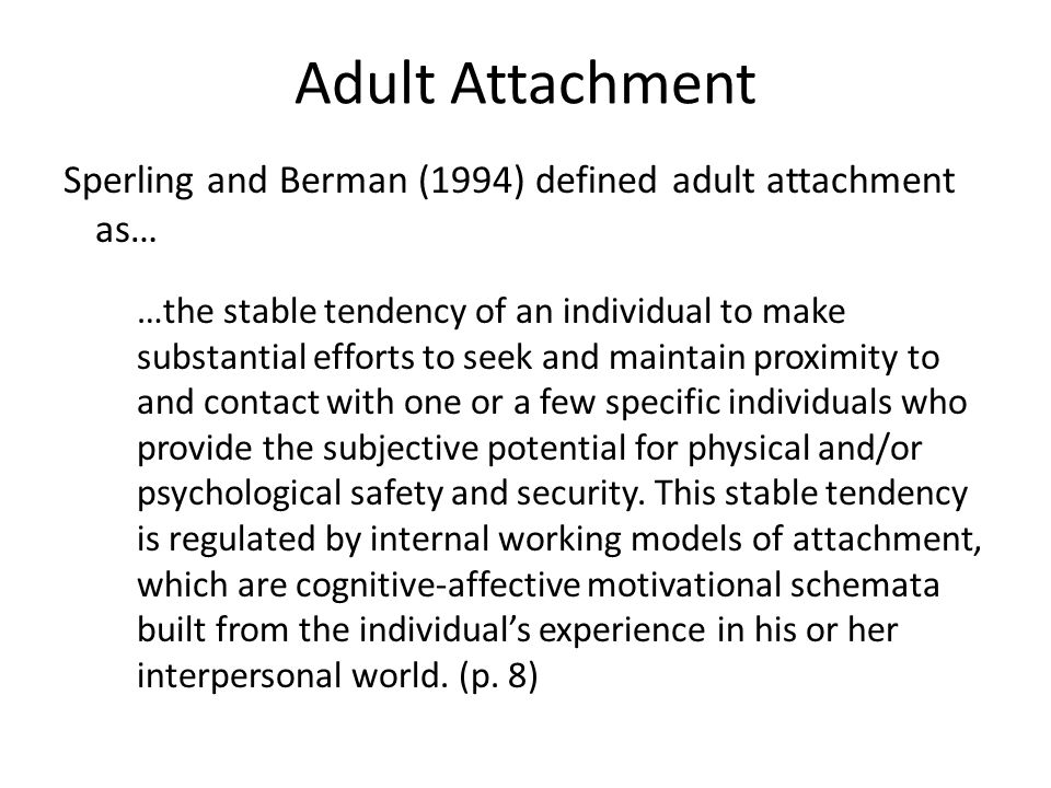 Adult Attachment Sperling and Berman (1994) defined adult attachment as…