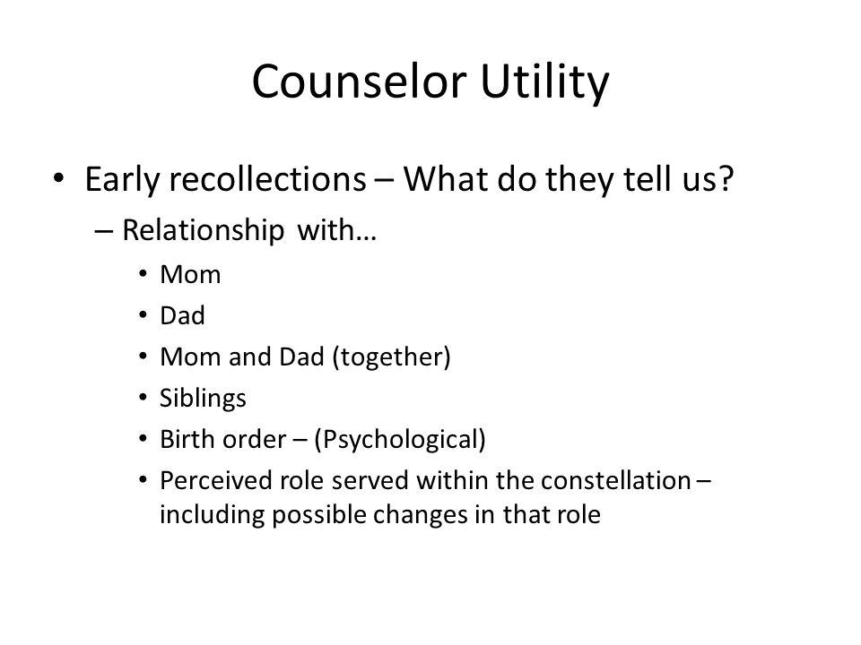 Counselor Utility Early recollections – What do they tell us