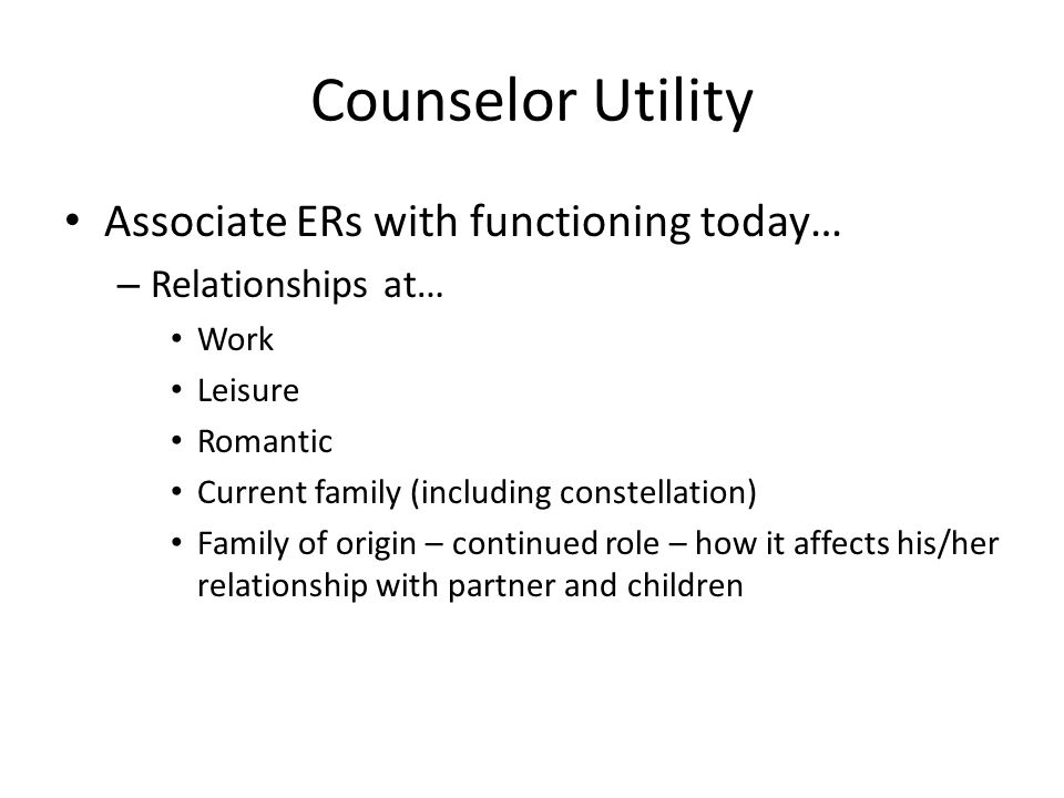 Counselor Utility Associate ERs with functioning today…