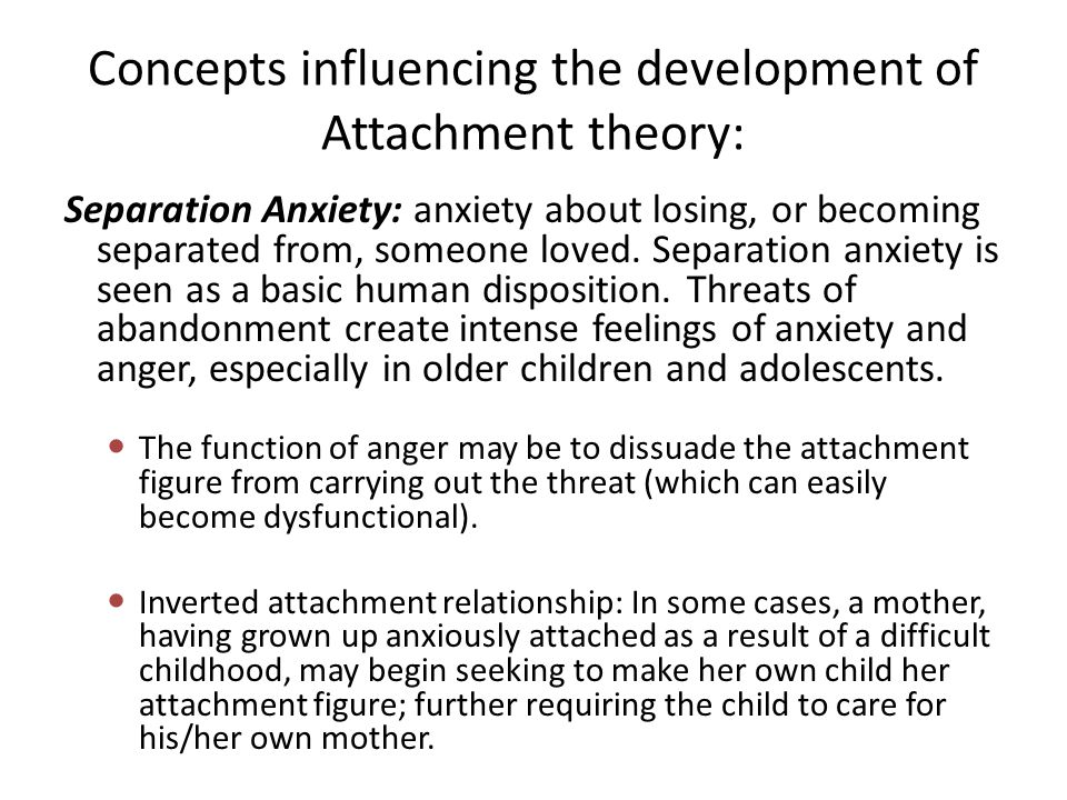 Concepts influencing the development of Attachment theory: