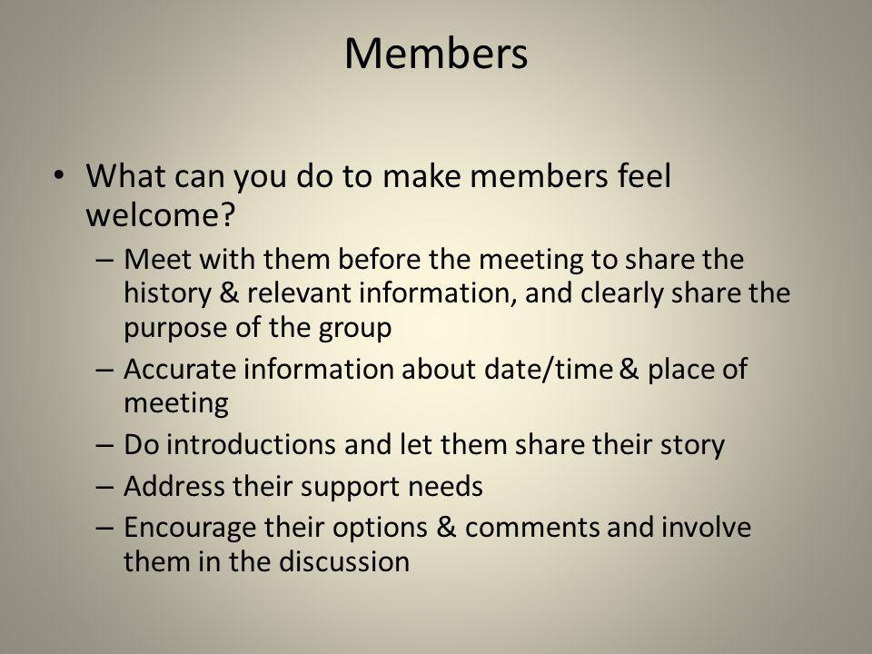 Members What can you do to make members feel welcome