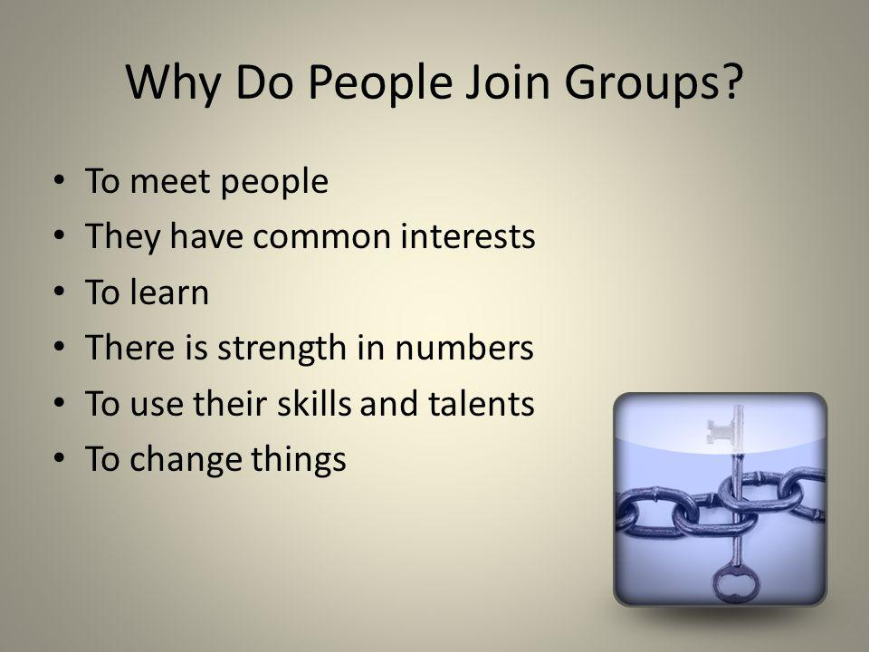 Why Do People Join Groups